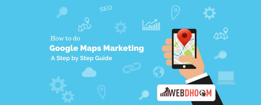 Google Maps Marketing Will Promote Your Valuable